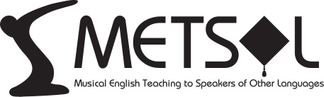 METSOL Musical English Teaching to Speakers of Other Languages